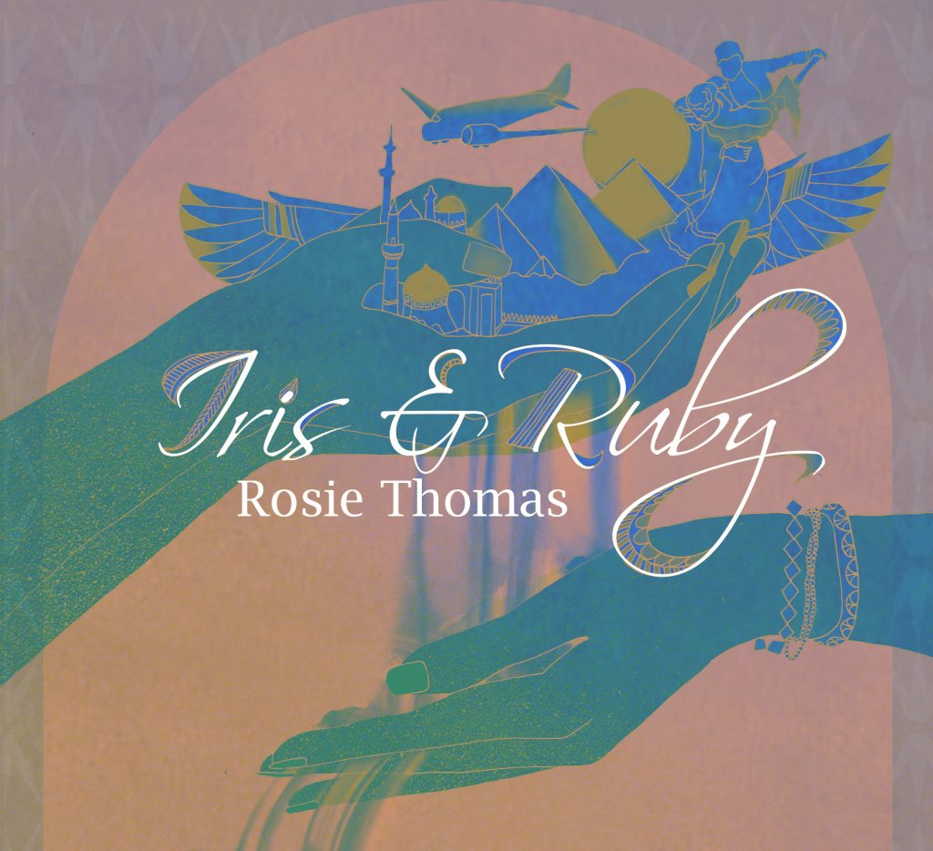 Iris & Ruby by Rosie Thomas